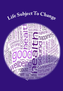 lifesubjecttochange_cover2